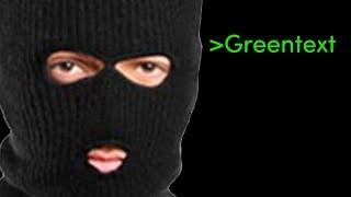 Greentext Short: OP is the world's greatest hacker.