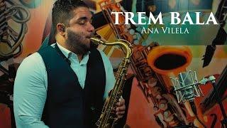🎷 Trem Bala - Ana Vilela - Sax Cover - Reginaldo Myas 🎷