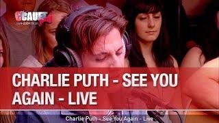 Charlie Puth - See You Again - Live - C'Cauet sur NRJ