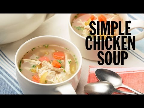 Simple Chicken Soup | Food Network