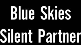 Blue Skies Silent Partner