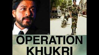 Operation Khukri  | Shahrukh Khan | 2018 Leaked Teaser ?