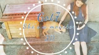 GOT7 - She's a Monster [ 3D USE HEADPHONES ]