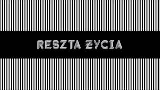 Sokol i Marysia Starosta - Reszta zycia (audio)