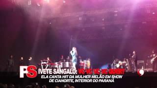 """PORTAL PS - Ivete Sangalo canta """"Você Quer"""", da Mulher Melão"""