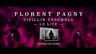 Florent Pagny - Vieillir Ensemble 1 (live audio)