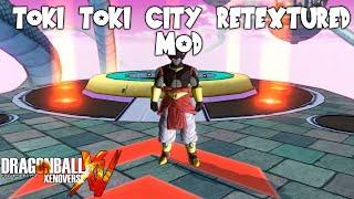 Dragon Ball Xenoverse - Toki Toki City Retextured [MOD]