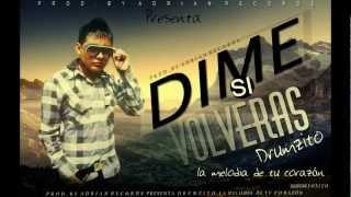 """""""DIME SI VOLVERAS"""" - DRUMZITO """"La Melodia De Tu Corazòn"""" (Prod. By Irving ADRIAN RECORDS) 2012"""