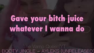 Booty Jingle - Aylek$ (UNRELEASED SONG) LYRICS ON SCREEN/FMV