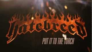 HATEBREED - Put It To The Torch (OFFICIAL LYRIC VIDEO)