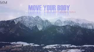 MOVE YOUR BODY - Sia, AlanWalker - KARA + VIETSUB