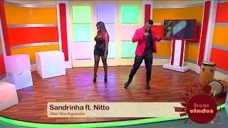 """Sandrinha e Nitto encheram o palco do """"Bem-vindos"""" com ritmos contagiantes. Não perca esta atuação"""