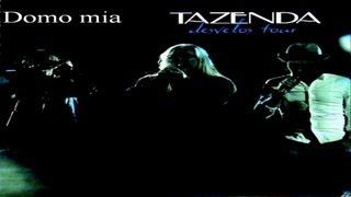 Tazenda - Domo mia (Live)