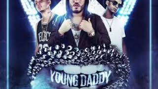 Filarmonick Ft  Lary Over y Jon Z   Young Daddy LETRA