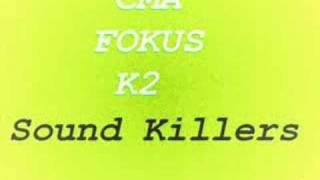 Ćma ft. Fokus&K2-Sound Killers