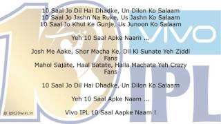 IPL 2017 Theme Song : #10SaalAapkeNaam