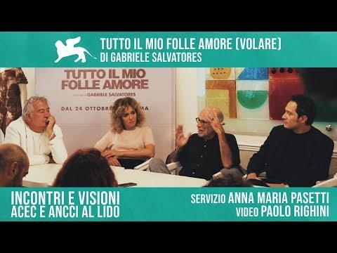 TUTTO IL MIO FOLLE AMORE di Gabriele Salvatores