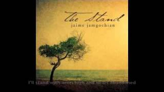 Jaime Jamgochian - The Stand (Music & Lyrics)