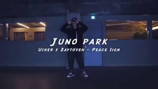 l Usher x Zaytoven - Peace Sign   l Juno Park l Choreography l Class l PlayTheUrban