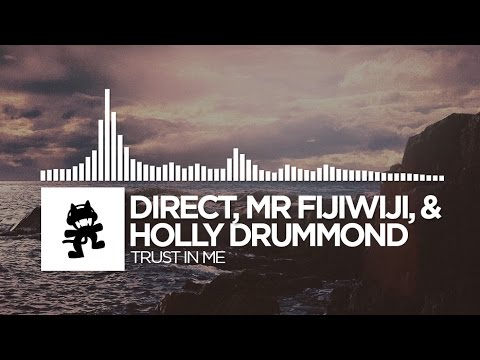 Direct, Mr FijiWiji, & Holly Drummond - Trust In Me