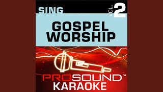 Jesus (I Love Calling Your Name) (Karaoke Instrumental Track) (In the Style of Shirley Caesar)