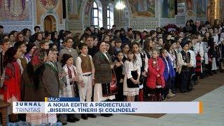 """A noua editie a proiectului """"Biserica, tinerii si colindele"""""""