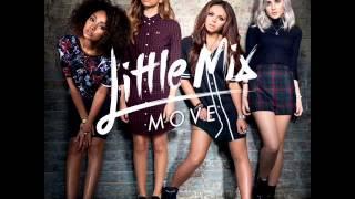 Little Mix - Move (The Alias Radio Edit Remix)