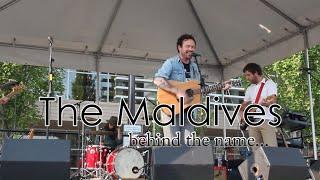 The Maldives Band : Behind The Name