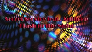 Secret Service Feat. Antiloop - Flash in the night