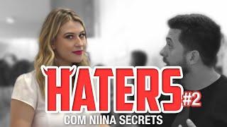 HATERS #02 - NIINA SECRETS - A HIPÓCRITA