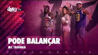 Pode Balançar - Mc Troinha | FitDance TV (Coreografia) Dance Video