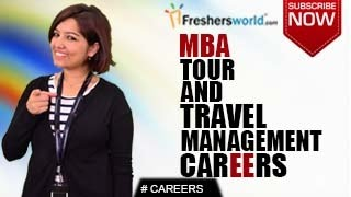 CAREERS IN TOUR & TRAVEL MANAGEMENT – BA,MBA,Tour Operators,Airline jobs,Salary Package