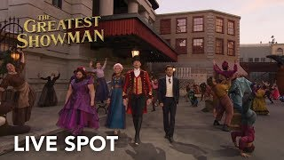 The Greatest Showman | Live Spot HD | 20th Century Fox 2017