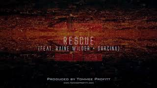 """""""Rescue"""" (feat. Raine Wilder & Svrcina) // Produced by Tommee Profitt"""