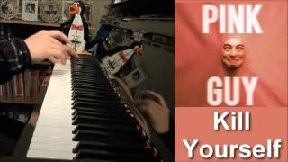 FILTHY FRANK (Pink Guy) - KILL YOURSELF (Piano Cover by Amosdoll)