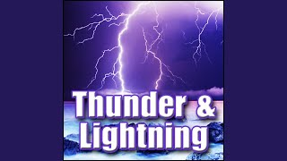 Thunder - Large Thunder Crack, Light Rain in Background Rain, Thunder & Lightning