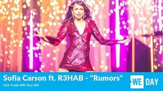 Sofia Carson feat. R3HAB - Rumors - Live from WE Day UN