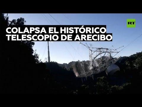 Colapsa el segundo radiotelescopio más grande del mundo