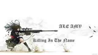 nightcore - Killing In The Name
