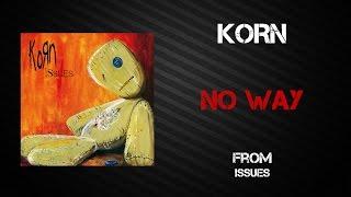 Korn - No Way [Lyrics Video]