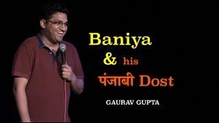 Baniya and his Punjabi dost | Standup Comedy by Gaurav Gupta