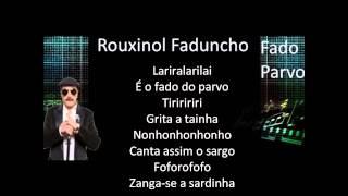 Rouxinol Faduncho - Fado Parvo Letra(Lyrics)