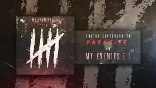 My Enemies & I - Parasite