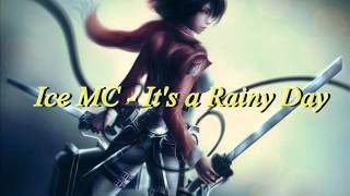 Ice MC - It's a Rainy Day ~Nightcore