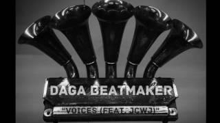 Daga Beatmaker - Voices (Feat. JCWJ)