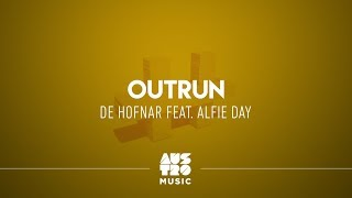 De Hofnar feat. Alfie Day - Outrun