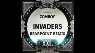 Zomboy - Invaders (BearPoint! Remix)