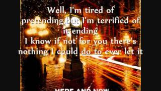 Nickelback - Don't Ever Let It End Lyrics
