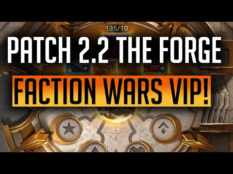 RAID | Patch 2.2 The Forge, Why is Faction Wars going to be the most important area of the game?