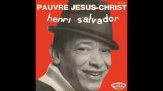 Henri Salvador - Pauvre Jesus-Christ